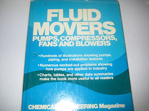 Fluid Movers: Pumps, Compressors, Fans and Blowers