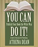 You Can Do It!, Athena Dean, 1883893828