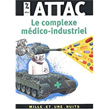COMPLEXE MÉDICO-INDUSTRIEL (LE)