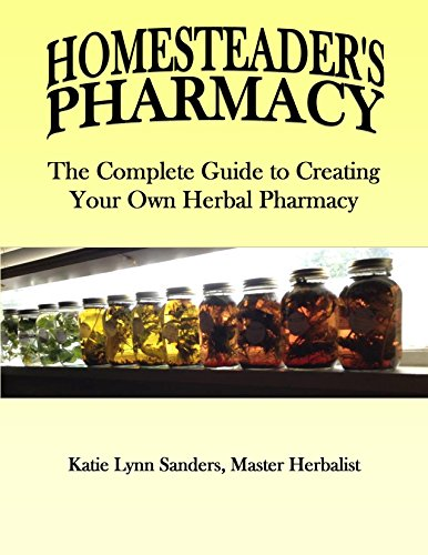 - HOMESTEADER'S PHARMACY: The Complete Guide to creating Your Herbal Pharmacy