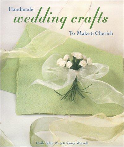 Download Handmade Wedding Crafts to Make & Cherish pdf