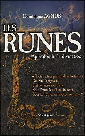 Lire en ligne Les Runes : Approfondir la divination pdf ebook