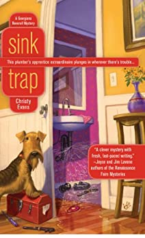 Sink Trap (A Georgiana Neverall Mystery) by [Evans, Christy]