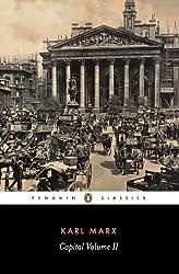 Capital : A Critique of Political Economy (Penguin Classics) (Volume 2)