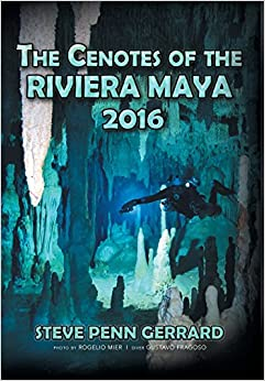 The Cenotes of the Riviera Maya 2016
