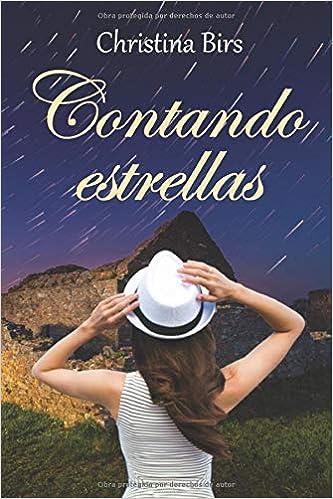 Contando estrellas: (Novela romántica contemporánea): Amazon.es ...