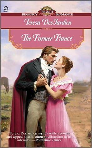 The Former Fiance (Signet Regency Romance)