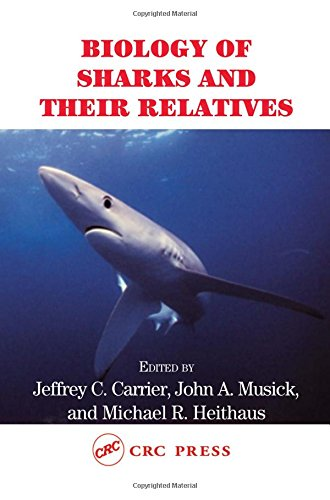 Biology of Sharks and Their Relatives (CRC Marine Biology Series)