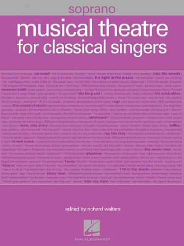 Musical Theatre for Classical Singers: Soprano, 55 Songs ebook