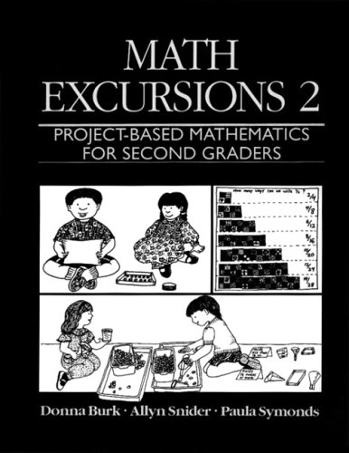 Math Excursions 2: Project-Based Mathematics for Second Graders