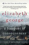 A Banquet of Consequences: A Lynley Novel (Inspector Lynley)