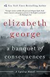 A Banquet of Consequences: A Lynley Novel (Inspector Lynley Book 19)