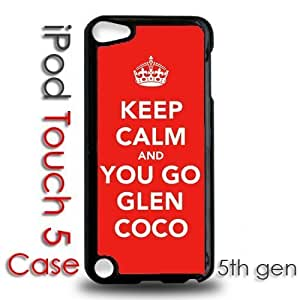 IPod 5 Touch Black Plastic Case - Keep Calm and You Go Glen Coco