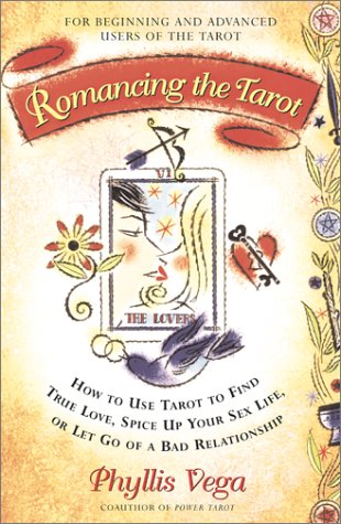 Romancing The Tarot: How To Use Tarot To Find True Love Spice Up Your Sex Life Or Let Go Of A Bad - Places Vegas In Shop Las To