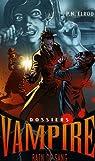 Dossiers Vampire, Tome 6 : Bain de sang par Elrod