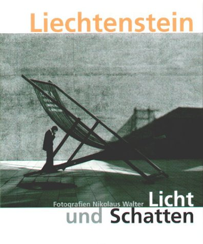 Liechtenstein: Licht und Schatten