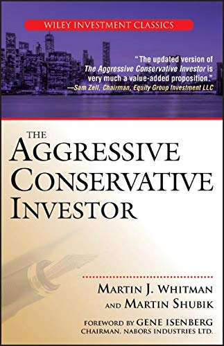 The Aggressive Conservative Investor (Investor Relations Best Practices)