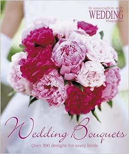 wedding bouquets over 300 designs for every bride wedding magazine. Black Bedroom Furniture Sets. Home Design Ideas