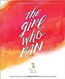 The Girl Who Ran: Bobbi Gibb, The First Woman to Run the Boston Marathon