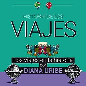 Historia de los viajes [Travel History] Audiobook