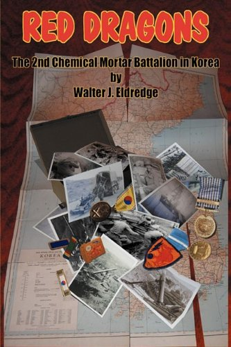 Read Online Red Dragons: The 2nd Chemical Mortar Battalion In Korea PDF