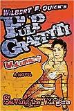 Pulp Graffiti, Wilbert Quick, 0595380158