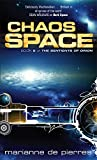 Chaos Space: The Sentients of Orion  Book Two