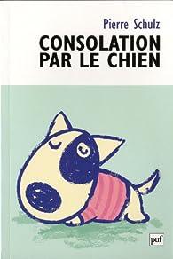 Consolation par le chien par Pierre Schulz