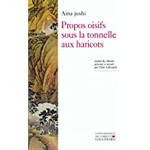 PROPOS OISIFS SOUS LA TONNELLE AUX HARICOTS