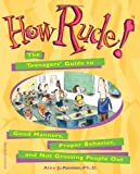 How Rude!, Alex J. Packer, 0613162692