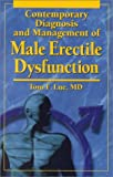 Contemporary Diagnosis and Management of Male Erectile Dysfunction, Lue, Tom F., 1884065279