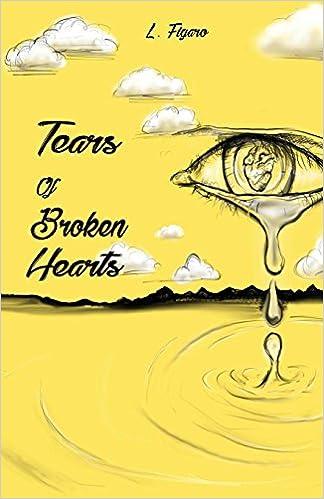 Tears Of Broken Hearts Amazonde Carla Dupont Sarah Plamondon L
