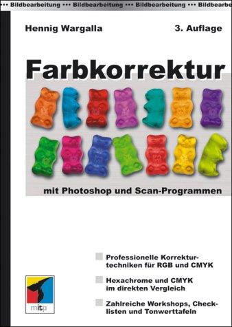 Farbkorrektur - mit Photoshop und Scan-Programmen