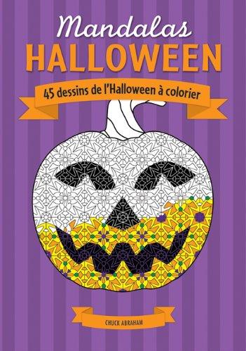 Mandalas: Halloween: 45 Dessins de l'Halloween ? Colorier (French Edition) -