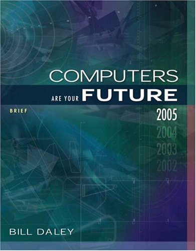 Computers Are Your Future Brief 2005 Edition (7th Edition)