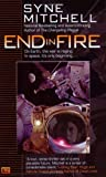 End in Fire, Syne Mitchell, 0451460332