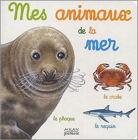 Livre gratuits Mes animaux de la mer pdf ebook