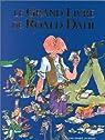 Le grand livre de Roald Dahl par Dahl