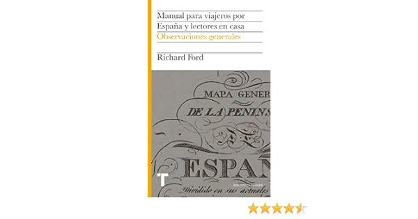 Manual para viajeros por España y lectores en casa I: Observaciones generales (Biblioteca Turner) eBook: Ford, Richard, Robertson, Ian, Pardo, Jesús: Amazon.es: Tienda Kindle