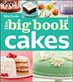 Betty Crocker the Big Book of Cakes, Betty Crocker Editors, 1118364031