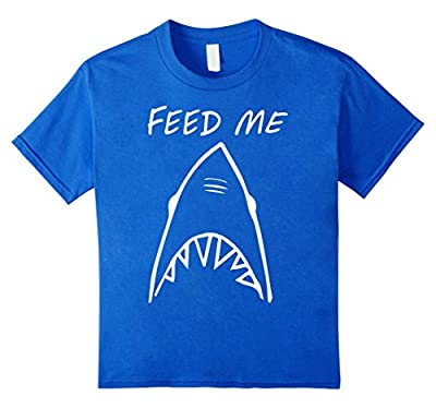Feed Me Shark Shirt - Human Feed Me T-Shirt
