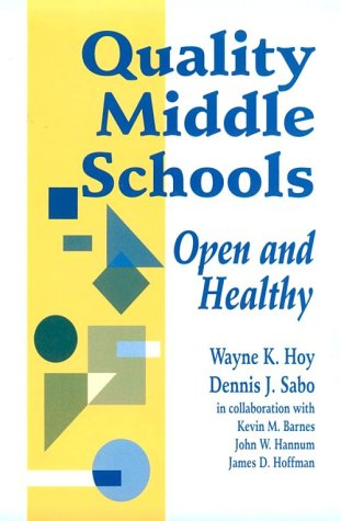 Quality Middle Schools: Open and Healthy