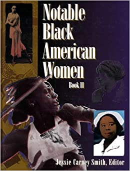 Notable Black American Women: Book II (Bk. 2)