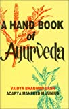 Handbook of Ayurveda, Bhagwan Dash, 8170220823