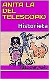 Anita la del telescopio: Historieta (Spanish Edition)
