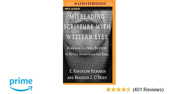 Misreading Scripture with Western Eyes: Removing Cultural
