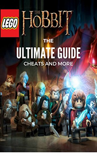 The NEW Complete Guide to: Lego the Hobbit Game Cheats AND Guide with Tips & Tricks, Strategy, Walkthrough, Secrets, Download the game, Codes, Gameplay and MORE!