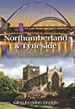 img - for Northumberland & Tyneside: A Miscellany book / textbook / text book