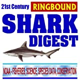 img - for 21st Century Shark Digest: NOAA Research and Conservation Programs, Science and Species Data, Shark Attacks book / textbook / text book