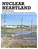 Nuclear Heartland, Revised Edition: A guide to the 450 land-based missiles of the United States